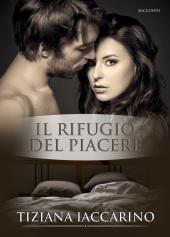 Tiziana Iaccarino - Il rifugio del piacere