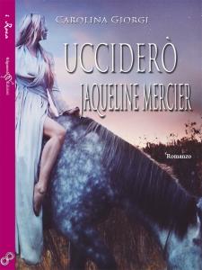 Copertina UCCIDERO' JAQUELINE MERCIER