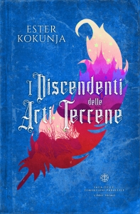 I Discendenti delle Arti Terrene (PD Saga 1)_Ester Kokunja