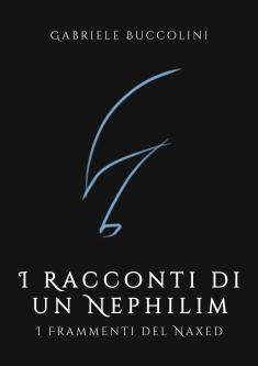 I racconti di un Nephilim - I frammenti del Naxed - Fronte