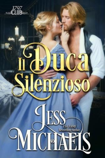 """Presentazione di: """"Il Duca silenzioso"""" di Jess Michaels – Notting Hill  Books: Blog letterario"""